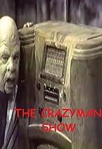 The Crazyman Show