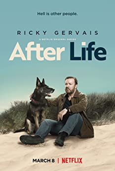 After Life (2019-)