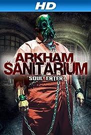 Arkham Sanitarium: Soul Eater Poster