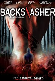 Backslasher (2012) Poster - Movie Forum, Cast, Reviews