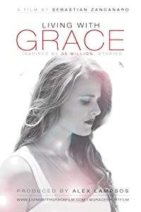 Brrip movies downloads Living with Grace [UltraHD]