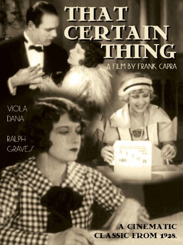 Viola Dana, Ralph Graves, and Aggie Herring in That Certain Thing (1928)