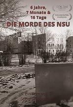 6 Jahre, 7 Monate und 16 Tage: Die Morde des NSU