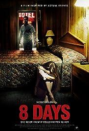 8 Days (2014) 720p download