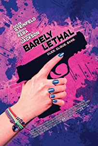 Watch free 3gp movies Barely Lethal [4K2160p]
