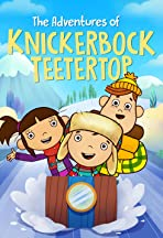 The Adventures of Knickerbock Teetertop