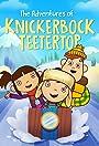 The Adventures of Knickerbock Teetertop