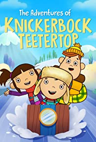 Primary photo for The Adventures of Knickerbock Teetertop