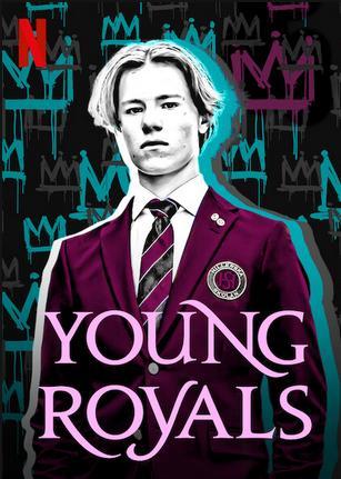 Young Royals (2021) Hindi Season 1 Complete Netflix 480p HDRip 1GB Download
