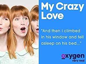 Where to stream My Crazy Love