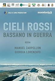 Cieli Rossi Bassano in Guerra Poster