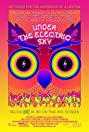 Under the Electric Sky (2014) Poster