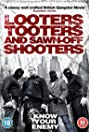 Looters, Tooters and Sawn-Off Shooters (2014) Poster
