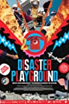 Disaster Playground (2015)