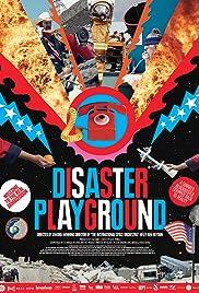 Disaster Playground Poster
