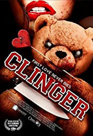 Clinger (2015) Poster - Movie Forum, Cast, Reviews