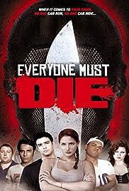 Everyone Must Die! Poster