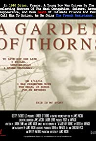 Primary photo for A Garden of Thorns