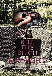 Girlfight: Fight Like a Girl - An Ohio Model Massacre Poster