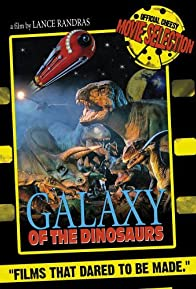 Primary photo for Galaxy of the Dinosaurs