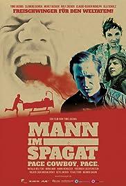 Mann im Spagat: Pace, Cowboy, Pace Poster