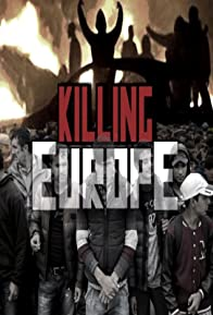 Primary photo for Killing Europe