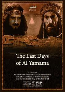 Movie trailer downloads Akher Ayyam Al Yamamah Jordan [1280x720]