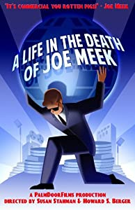 A Life in the Death of Joe Meek by