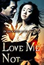 Love Me Not (2006) Poster
