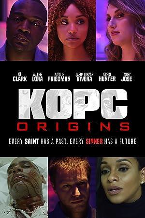 KOPC Origins Pt.1