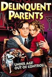 Delinquent Parents Poster
