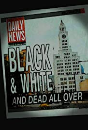 Black and White and Dead All Over Poster