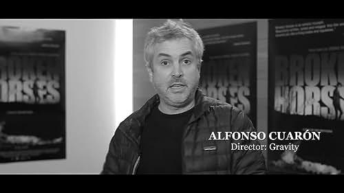 Broken Horses Final Trailer - Alfonso Cuaron