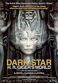Dark Star: HR Gigers Welt (2014)