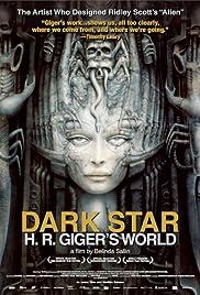 Dark Star: HR Gigers Welt Poster
