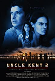 Uncle Kent 2 Poster