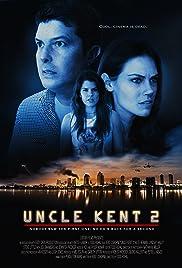 Uncle Kent 2 (2016) 1080p