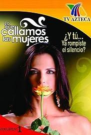 Lo Que Callamos Las Mujeres Poster
