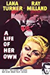 A Life of Her Own (1950)