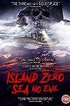 'Island Zero: Sea No Evil' DVD Review