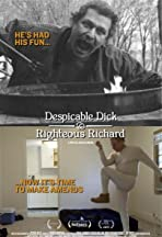 Despicable Dick and Righteous Richard