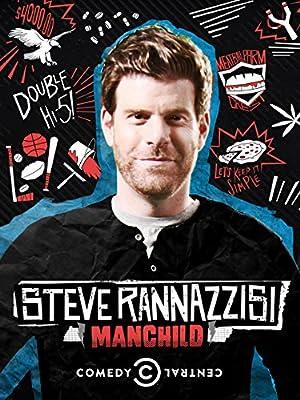 Where to stream Steve Rannazzisi: Manchild