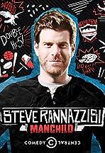 Steve Rannazzisi: Manchild
