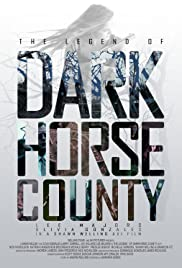 The Legend of DarkHorse County Poster