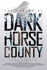 Primary photo for The Legend of DarkHorse County