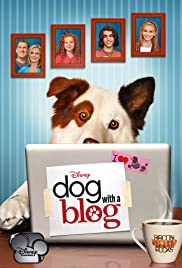 Dog with a Blog Poster - TV Show Forum, Cast, Reviews