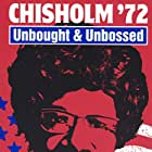 Chisholm '72: Unbought & Unbossed (2004)