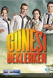 Günesi Beklerken (TV Series 2013–2014) - IMDb