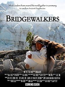Bridgewalkers (2013)