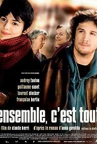 Ensemble, c'est tout (2007) Poster - Movie Forum, Cast, Reviews